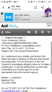 a email from levasseur it is not the job for the city council to investigate its law enforcement scrn